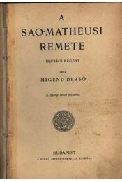 A Sao-Matheusi remete - Régikönyvek