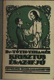 Krisztus és az ifjú - Régikönyvek