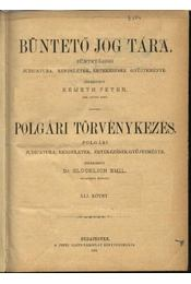 Büntető jog tára, Polgári törvénykezés XLI. kötet (1901. év) - Régikönyvek