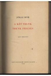 A két Trenk - Trenk Frigyes - Régikönyvek
