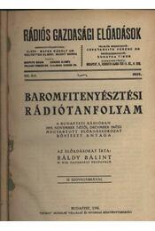 Baromfitenyésztési rádiótanfolyam - Régikönyvek