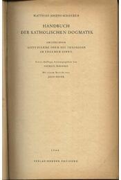 Handbuck der katolischen dogmatik I-II. - Régikönyvek