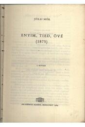 Enyim, tied, övé I-II. kötet - Régikönyvek