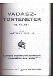 Vadásztörténetek III. kötet - Régikönyvek