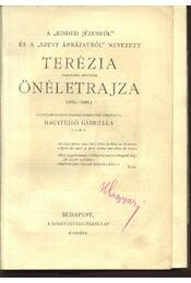 A Kisded Jézusról és a Szent ábrázatról nevezett Terézia karmelita apácának önéletrajza (1873-1897) - Régikönyvek
