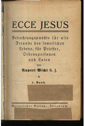Ecce Jesus - Régikönyvek