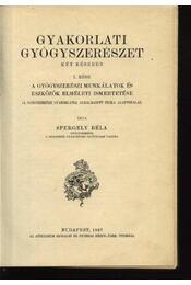 Gyakorlati gyógyszerészet I.-II. - Régikönyvek