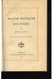 A magyar irodalom kis-tükre - Régikönyvek