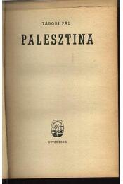Palesztina (dedikált) - Régikönyvek