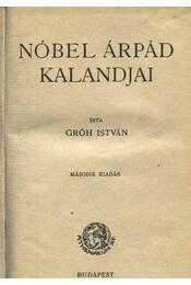 Nóbel Árpád kalandjai - Régikönyvek