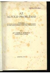 Az Alföld problémái - Dr. Csergő Károly - Régikönyvek