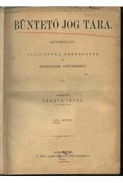 Büntető jog tára, Polgári törvénykezés XXX. kötet (1895. év) - Régikönyvek
