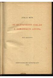 Az elátkozott család; A barátfalvi Lévita - Régikönyvek