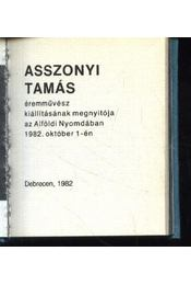 Asszonyi Tamás éremművész kiállításának megnyitója az Alföldi Nyomdában 1982. október 1-én - Régikönyvek