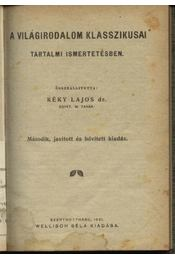 A világirodalom klasszikusai tartalmi ismertetésben - Régikönyvek