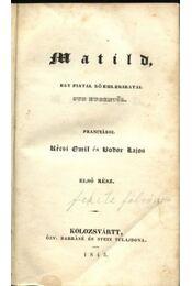 Matild I-VII. - Régikönyvek
