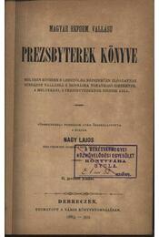 Magyar reform. vallású prezsbyterek könyve - Régikönyvek