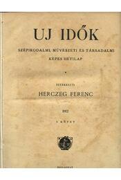 Uj Idők 1912. I. kötet - Régikönyvek