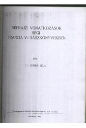 Néprajzi vonatkozások régi francia vadászkönyvekben - Régikönyvek