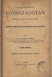 A katholikus egyházjogtan kézikönyve - Régikönyvek