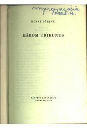 Három tribununs - Régikönyvek