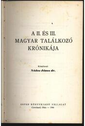A II. és III. Magyar Találkozó krónikája 1966. - Régikönyvek