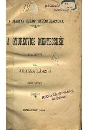 A Gyurkovics menyecskék I-II. kötet - Régikönyvek