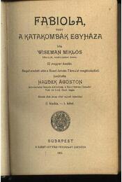 Fabiola, vagy a katakombák egyháza I-II. kötet - Régikönyvek