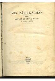 Fili; Mindenki lépik egyet; A Sipsirica - Régikönyvek