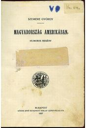 Magyarország Amerikában - Régikönyvek
