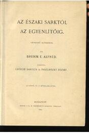 Az Északi sarktól az Egyenlítőig - Régikönyvek