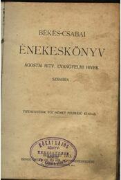Békés-Csabai énekeskönyv (1913) - Régikönyvek