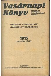 Vasárnapi Könyv 1915. második félév - Régikönyvek