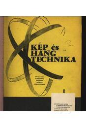 Kép- és hangtechnika 1970. 1971. évfolyam (teljes) - Régikönyvek