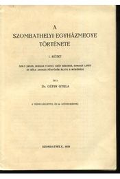 A szombathelyi egyházmegye története 1-3. kötet - Régikönyvek