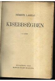 Kisebbségben I-IV rész. I-II. kötetben - Régikönyvek
