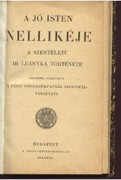 A jó Isten Nellikéje - Régikönyvek