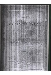 Az új vadásztörvény hiteles kiadása 1872, Állandó vadász-naptár egy öreg vadásztól - Régikönyvek