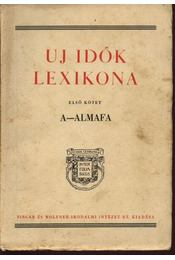 Uj idők lexikona I. kötet - Régikönyvek