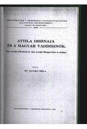 Attila disznaja és a magyar vaddisznók - Régikönyvek