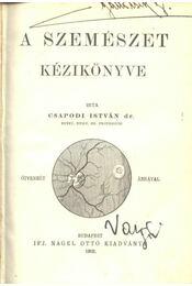 A szemészet kézikönyve - Régikönyvek