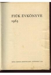 Fiúk évkönyve 1963 - Régikönyvek