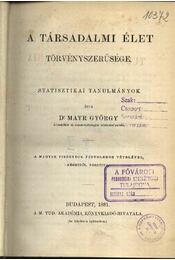 A társadalmi élet törvényszerűsége - Régikönyvek
