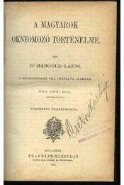 A magyarok oknyomozó történelme - Régikönyvek