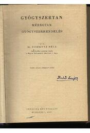 Gyógyszertan és gyógyítás I-III. kötet - Régikönyvek