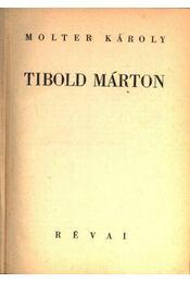 Tibold Márton - Régikönyvek