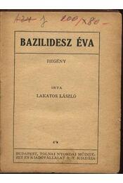 Bazilidesz Éva - Régikönyvek