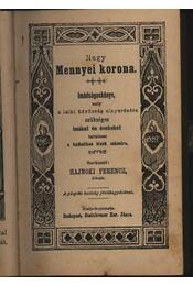 Nagy mennyei korona - Régikönyvek