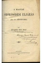 A magyar örökösödési eljárás - Régikönyvek