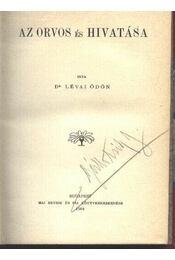 Az orvos és hivatása - Régikönyvek